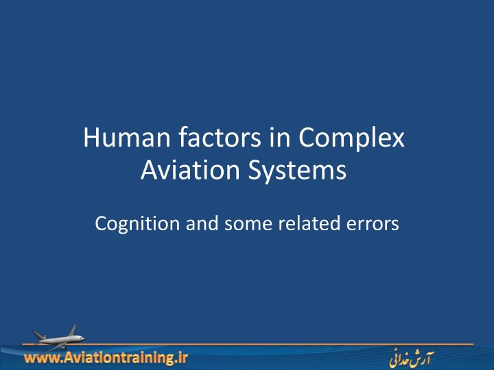 human factors in complex aviation systems n.