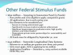 other federal stimulus funds