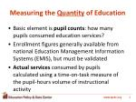 measuring the quantity of education