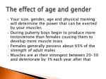 the effect of age and gender