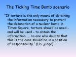the ticking time bomb scenario