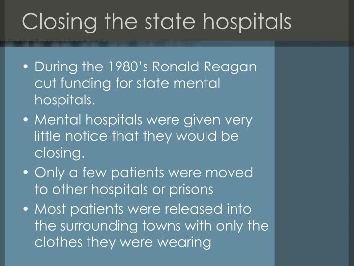 Closing the state hospitals