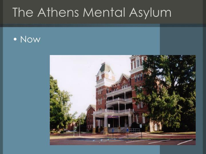 The Athens Mental Asylum
