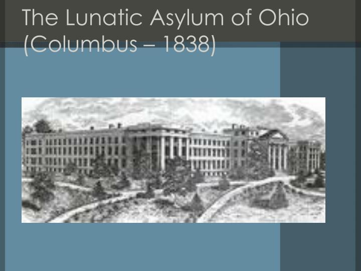 The Lunatic Asylum of Ohio