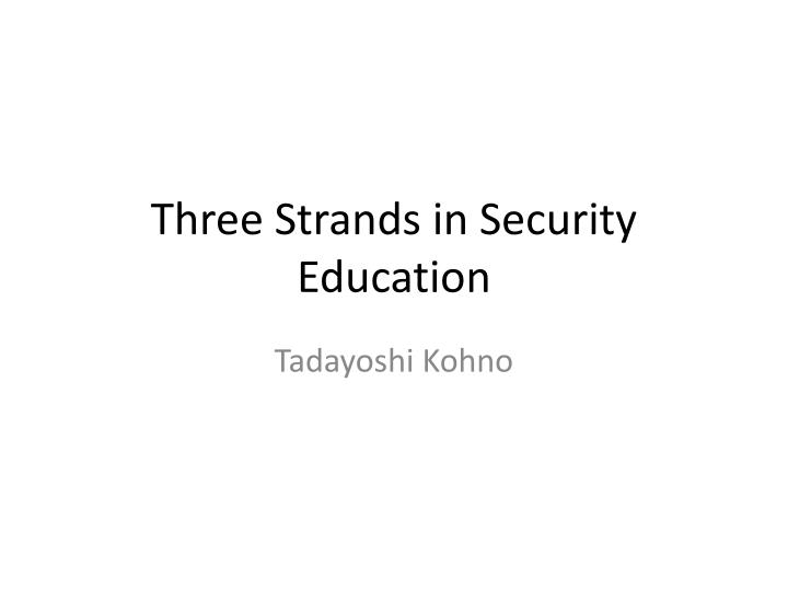 three strands in security education n.