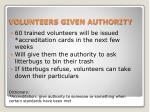volunteers given authority