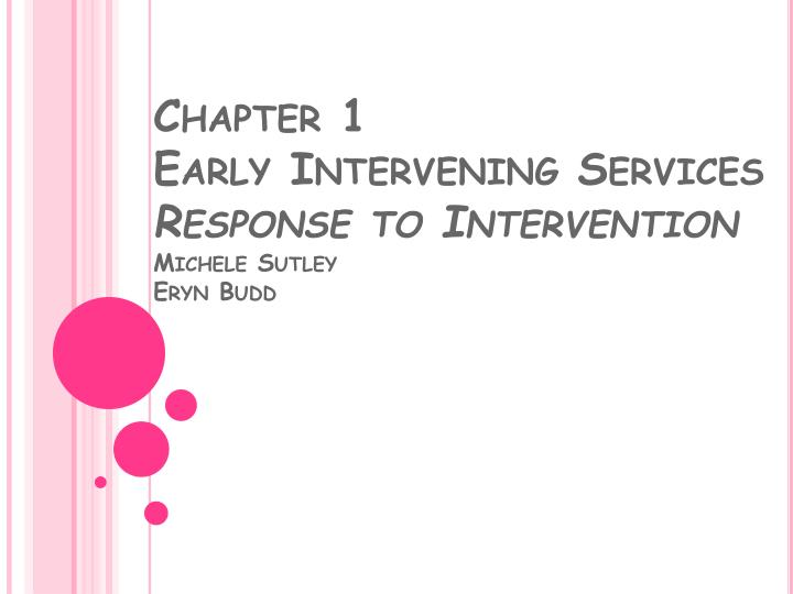 chapter 1 early intervening services response to intervention michele sutley eryn budd n.