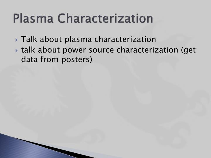 Plasma Characterization