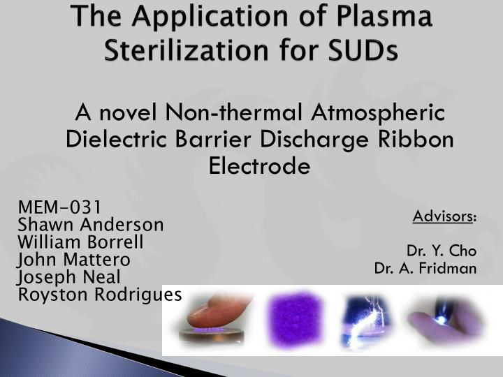 The application of plasma sterilization for suds