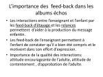 l importance des feed back dans les albums chos