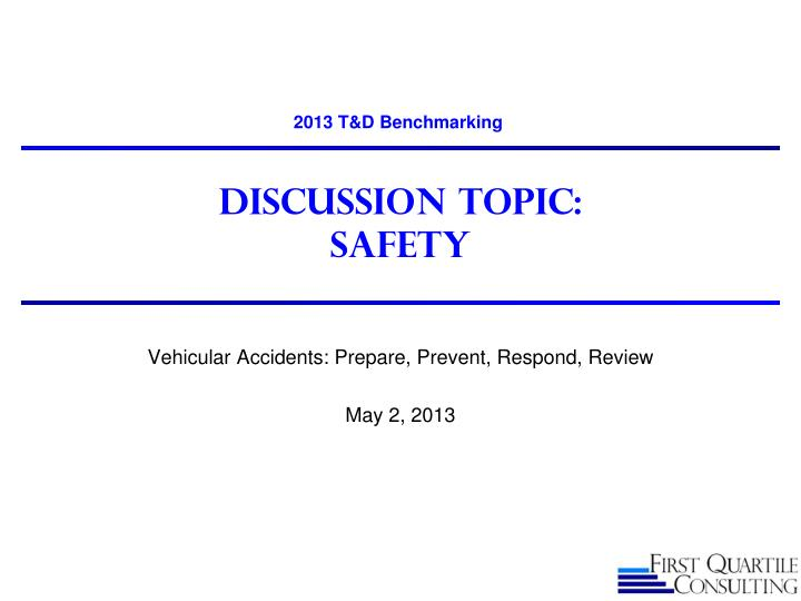 discussion topic safety n.