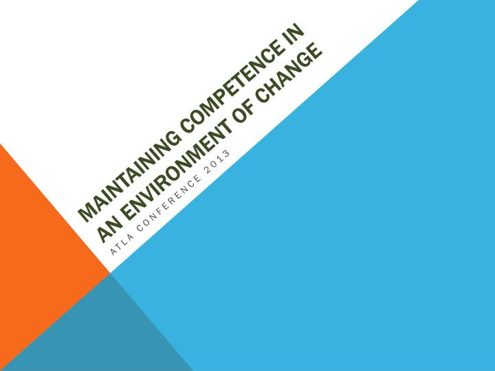 maintaining competence in an environment of change n.