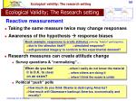 ecological validity the research setting