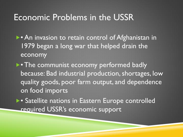 Economic Problems in the USSR