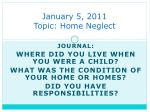 january 5 2011 topic home neglect