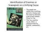 identification of enemies or scapegoats as a unifying cause