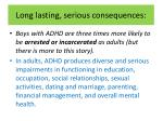 long lasting serious consequences4