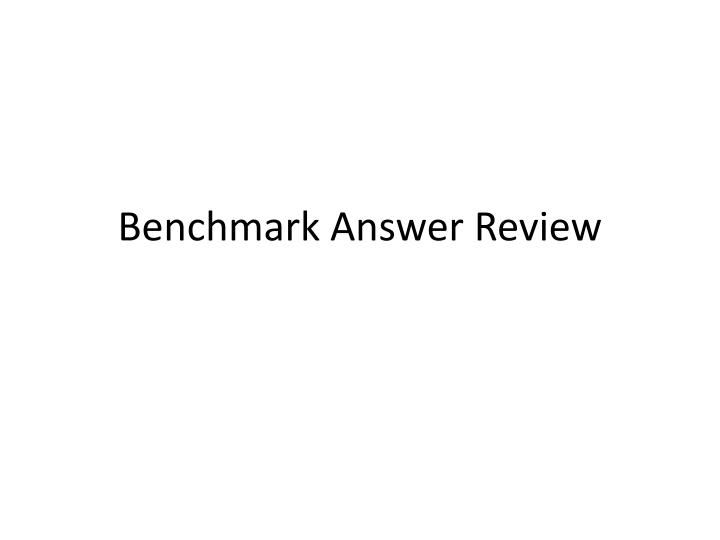 benchmark answer review n.