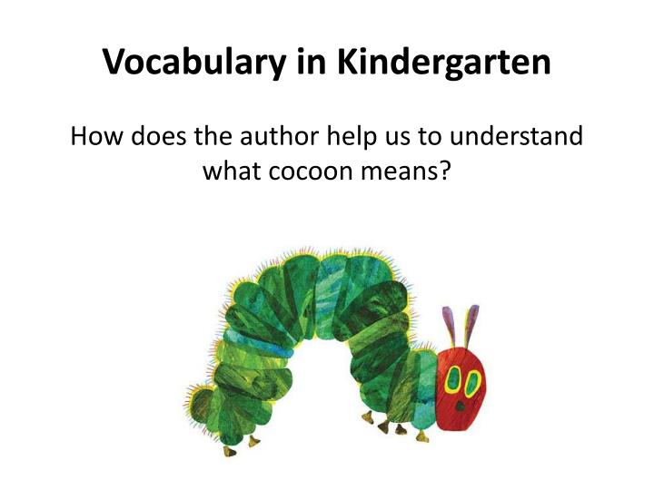 Vocabulary in Kindergarten