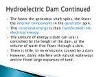 hydroelectric dam continued