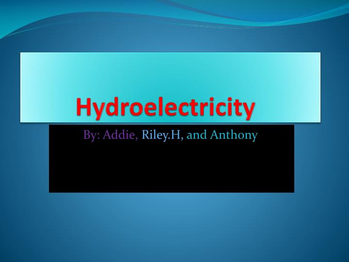 hydroelectricity n.