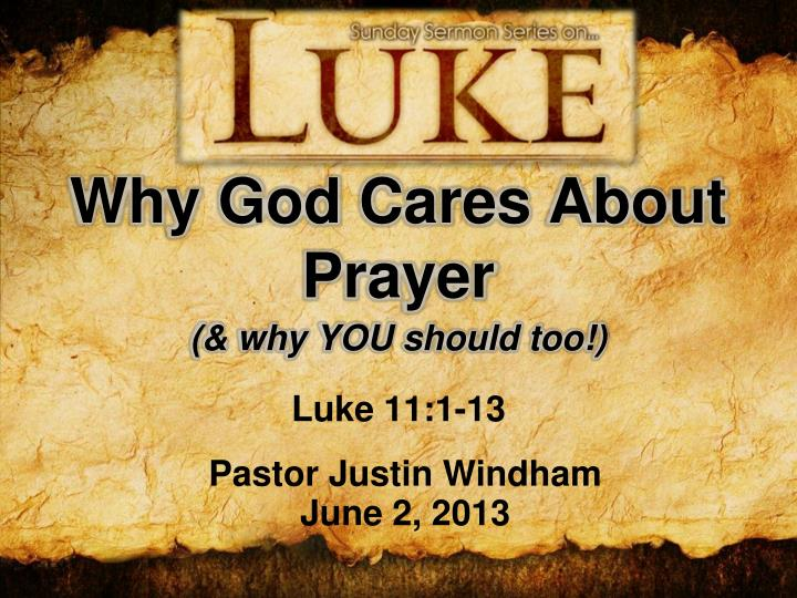 why god cares about prayer n.