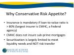 why conservative risk appetite