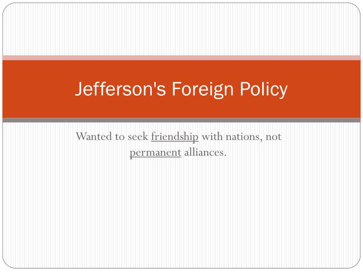 jefferson s foreign policy n.