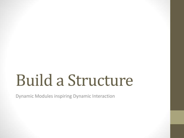 build a structure n.
