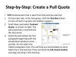 step by step create a pull quote