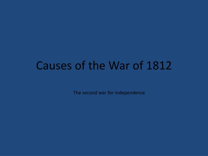 causes of the war of 1812 n.