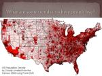 what are some trends in where people live
