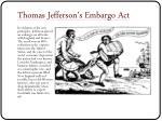 thomas jefferson s embargo act