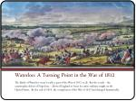 waterloo a turning point in the war of 1812