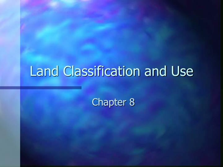 land classification and use n.