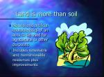 land is more than soil