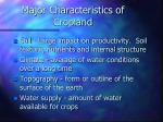 major characteristics of cropland