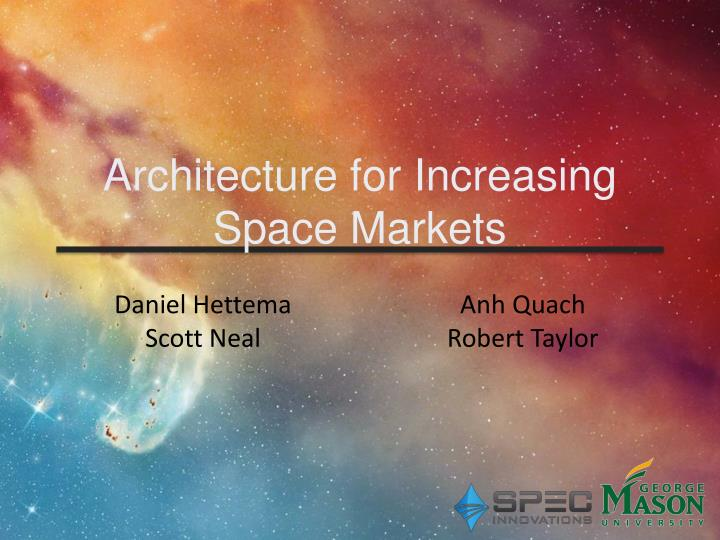 architecture for increasing space markets n.