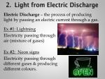 2 light from electric discharge