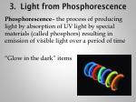 3 light from phosphorescence