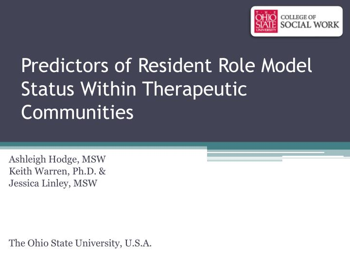 predictors of resident role model status within therapeutic communities n.