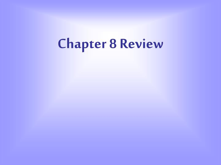 chapter 8 review n.