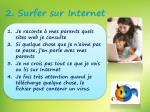 2 surfer sur internet
