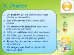 3 chatter