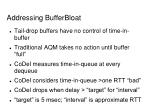 addressing bufferbloat