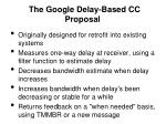 the google delay based cc proposal