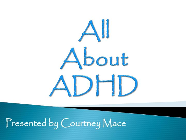 all about adhd n.