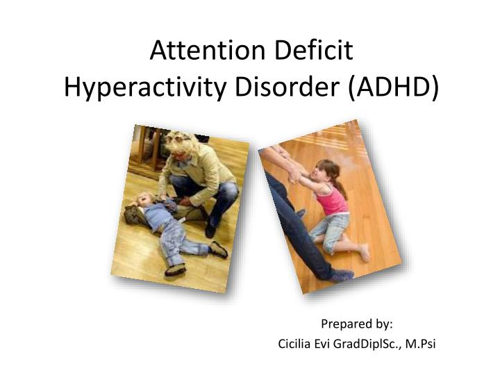 attention deficit hyperactivity disorder adhd n.