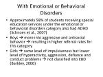 with emotional or behavioral disorders
