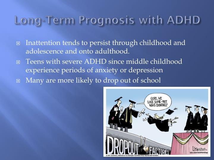 Long-Term Prognosis with ADHD